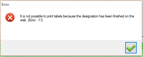 It is not possible to print labels because the designation has been finished on the web